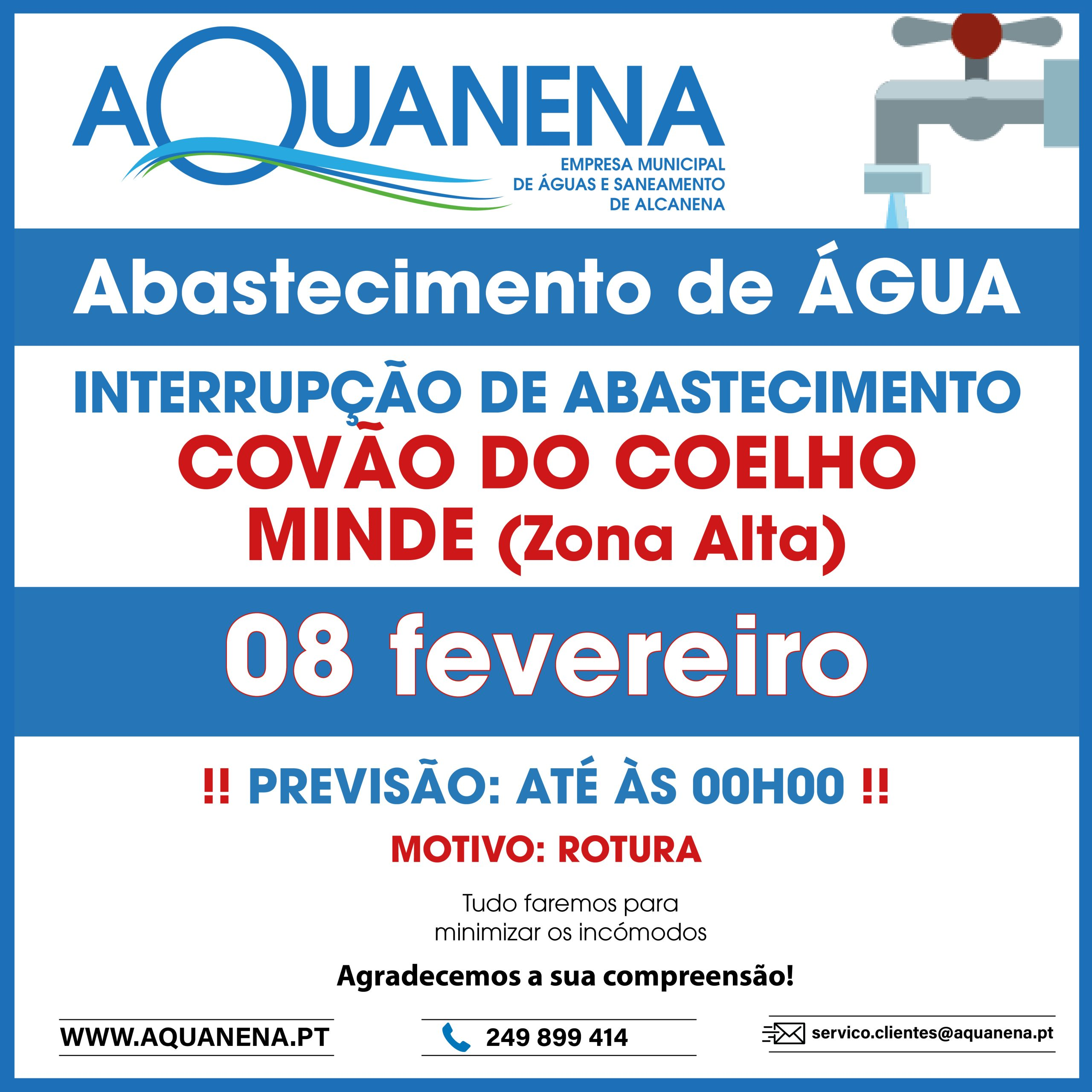 INTERRUPÇÃO de abastecimento de água por rotura em COVÃO DO COELHO e Minde (Zona Alta)