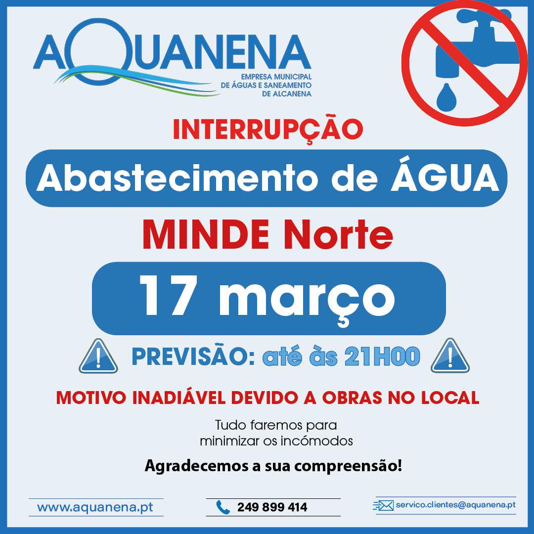 INTERRUPÇÃO de abastecimento de água em MINDE (Zona Norte) | 17 MAR