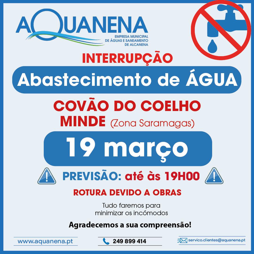 INTERRUPÇÃO de abastecimento de água em COVÃO DO COELHO | MINDE (Zona Saramagas) | 19 MAR