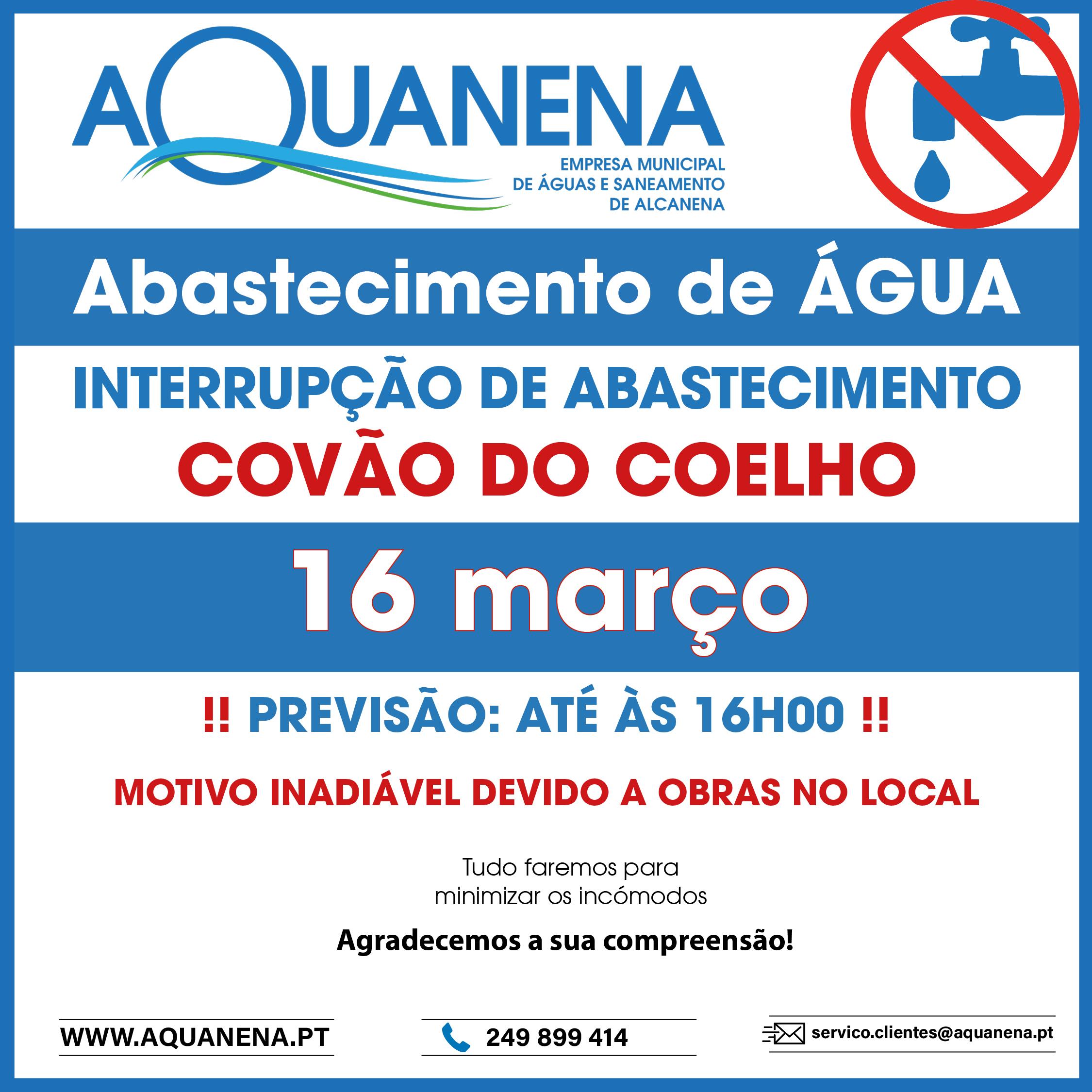 INTERRUPÇÃO de abastecimento de água em COVÃO DO COELHO | 16 MAR