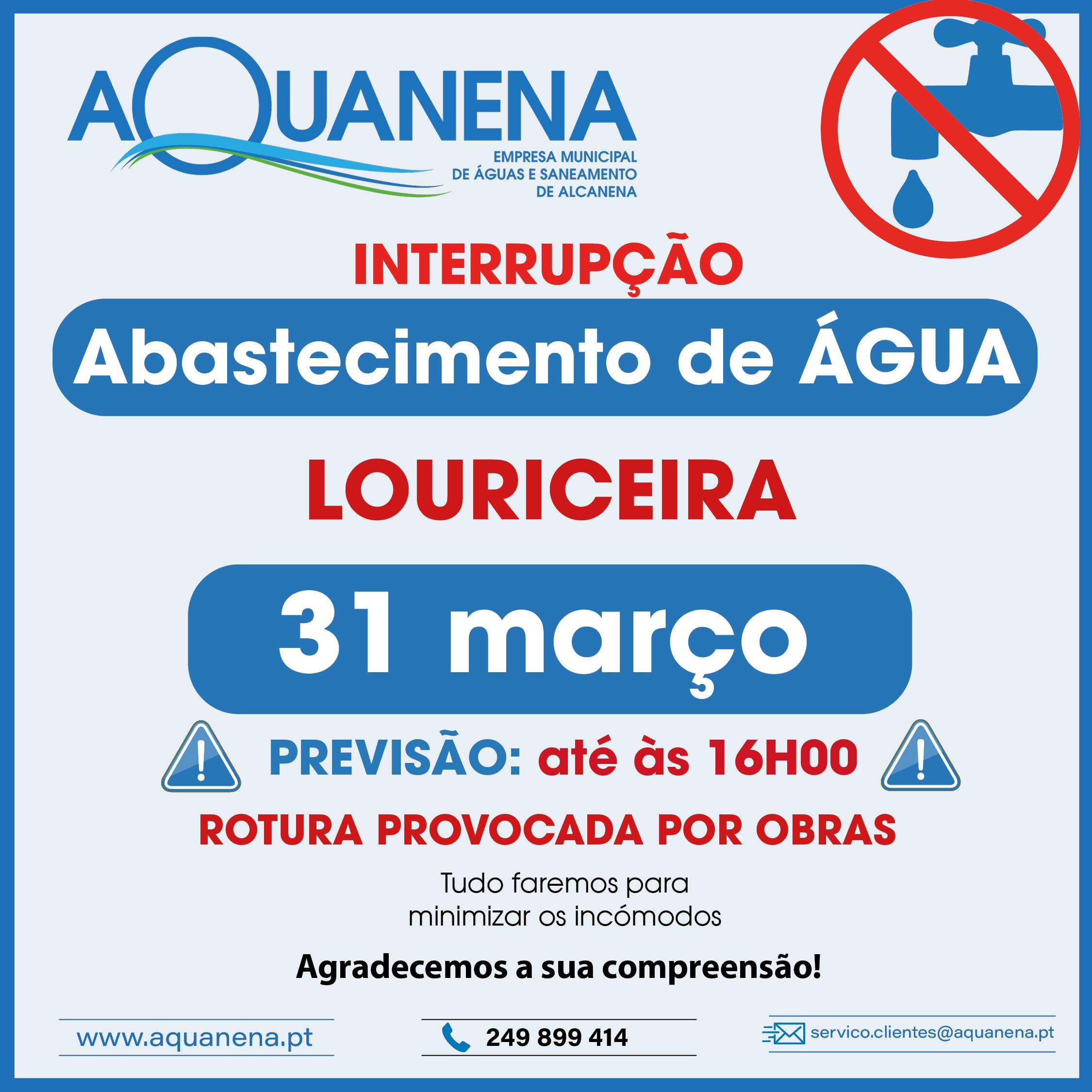INTERRUPÇÃO de abastecimento de água em LOURICEIRA | 31 MAR