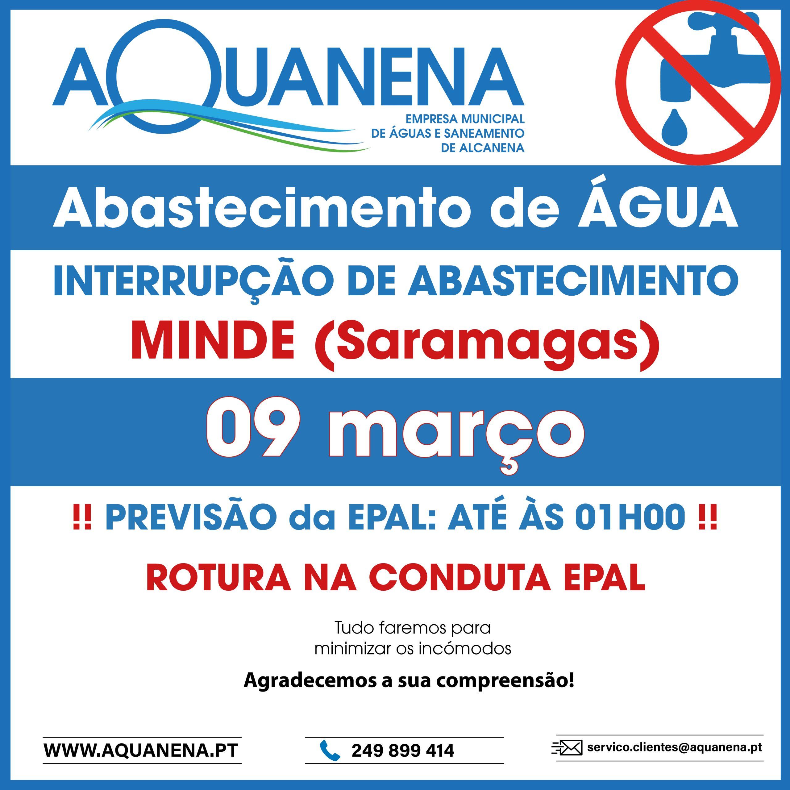 INTERRUPÇÃO de abastecimento de água em MINDE (zona Saramagas) | Rotura | 09 MAR