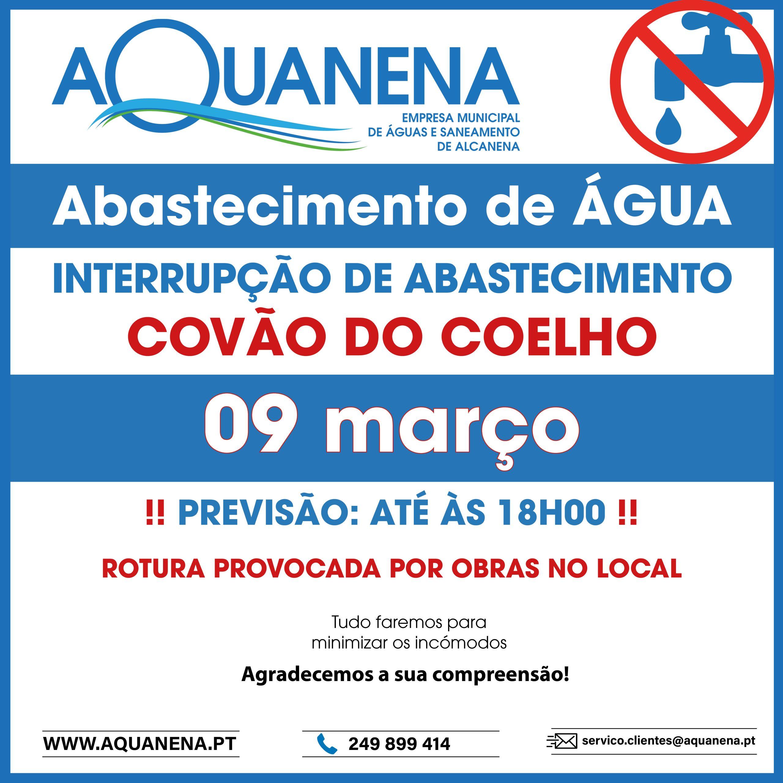 INTERRUPÇÃO de abastecimento de água em COVÃO DO COELHO – Rotura | 09 MAR