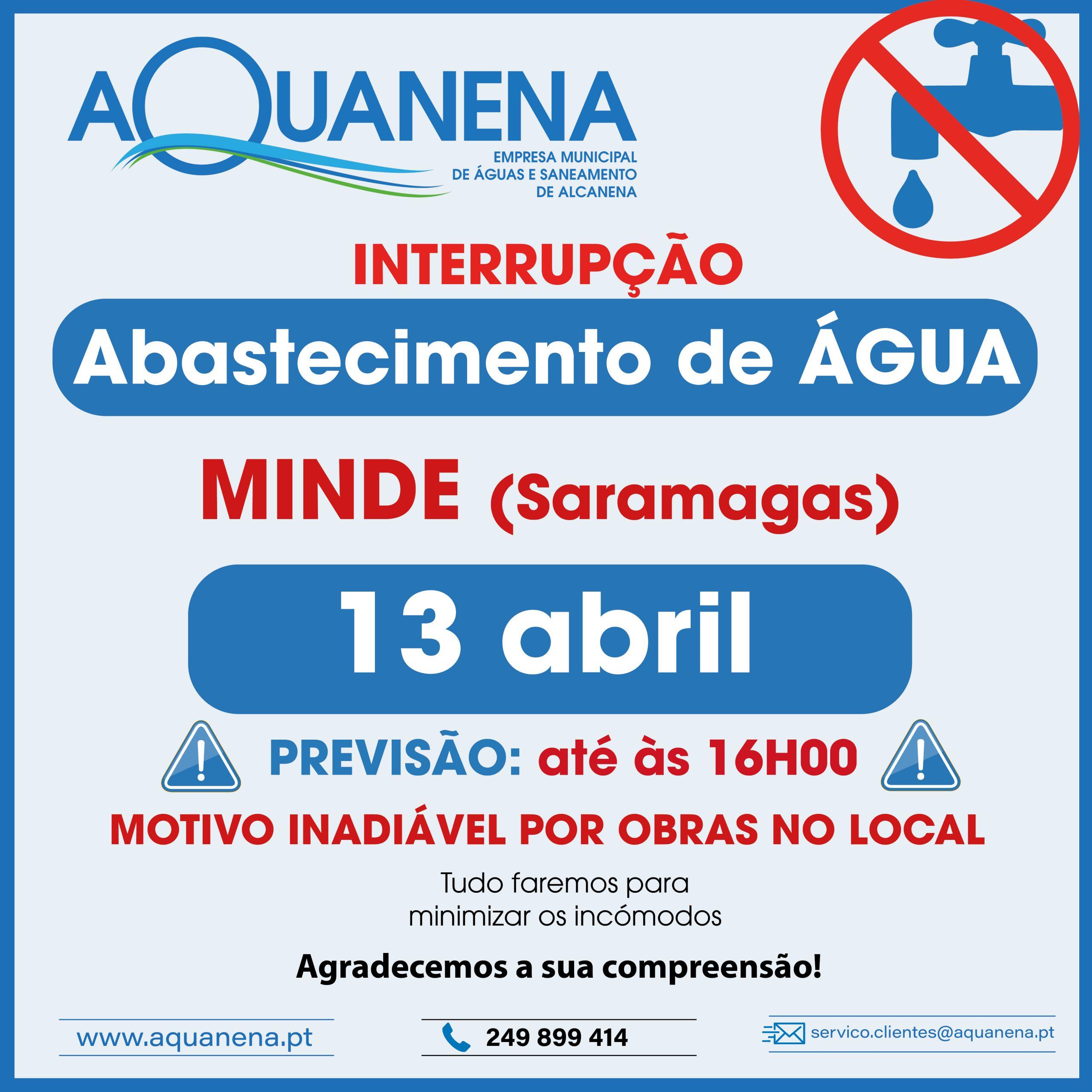 INTERRUPÇÃO de abastecimento de água em MINDE (Saramagas)