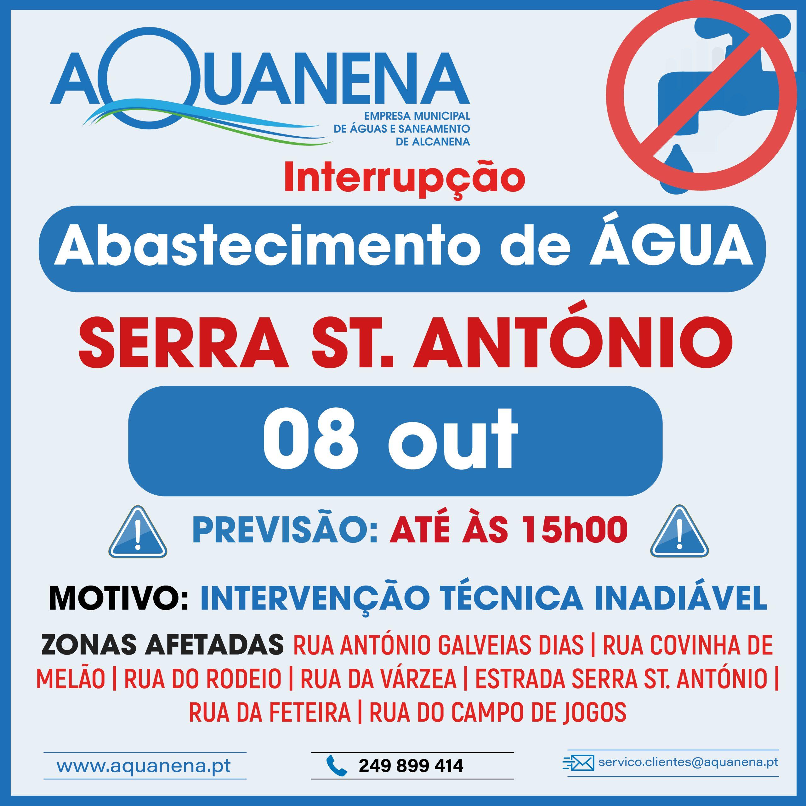 INTERRUPÇÃO DO ABASTECIMENTO de água em SERRA DE SANTO ANTÓNIO | 08 OUT