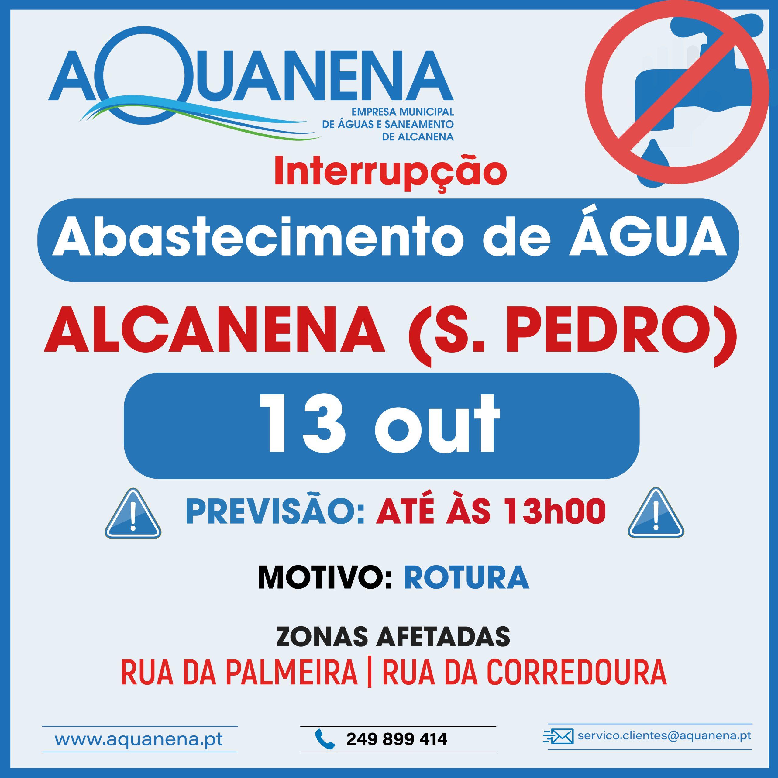 INTERRUPÇÃO DO ABASTECIMENTO de água em ALCANENA | SÃO PEDRO | 13 OUT
